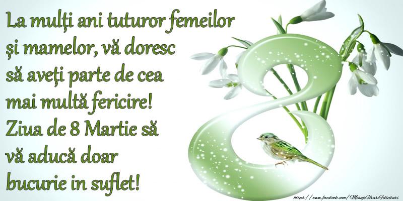 Felicitari de 8 Martie - La multi ani tuturor femeilor si mamelor