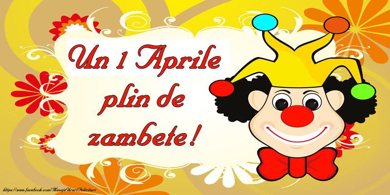 Cele mai apreciate felicitari de 1 Aprilie - Un 1 Aprile plin de zambete!