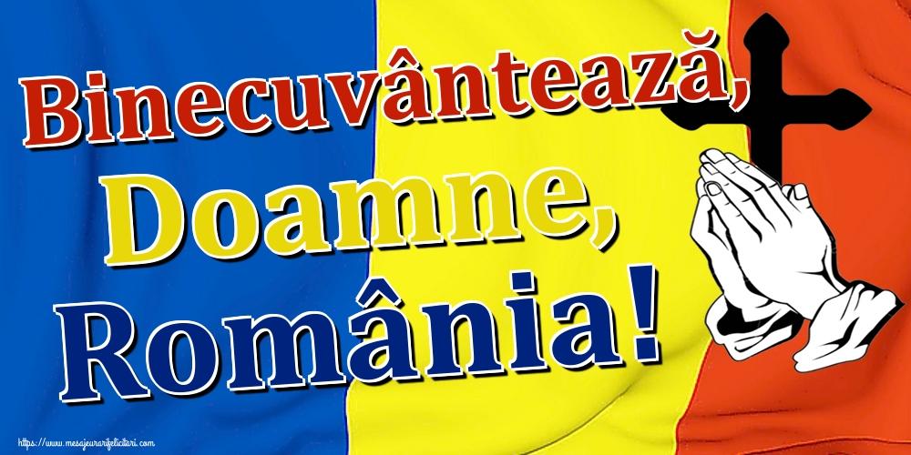 Felicitari de 1 Decembrie - Binecuvântează, Doamne, România!