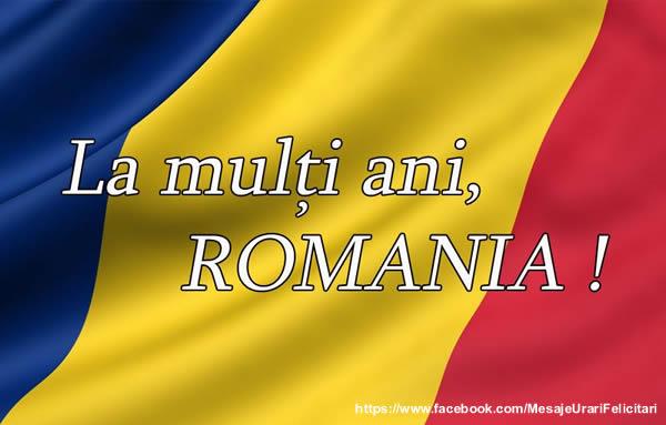 La multi ani Romania!