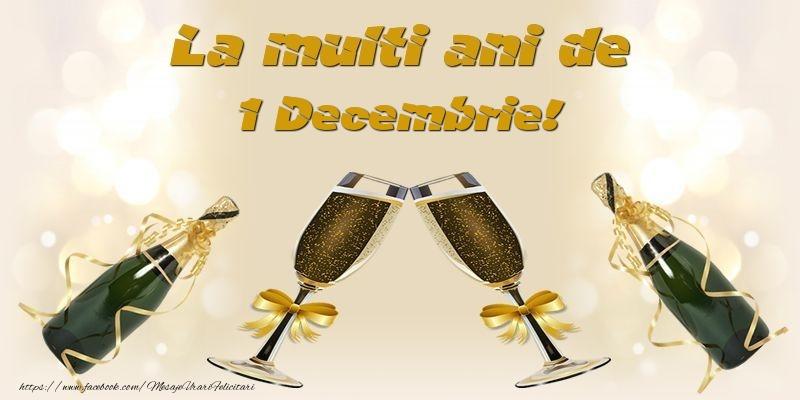 Felicitari de 1 Decembrie - La multi ani de 1 Decembrie!