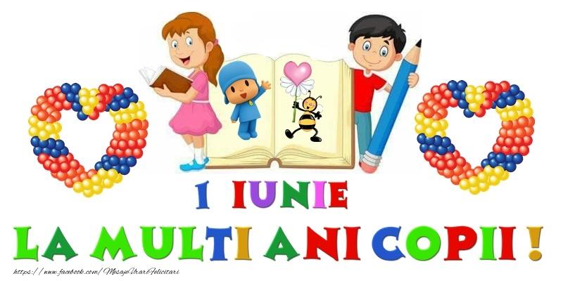 Felicitari de 1 Iunie - 1 Iunie fericit!