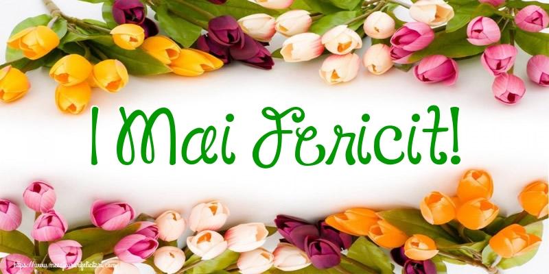 Felicitari de 1 Mai - 1 Mai Fericit!
