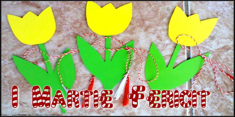 Felicitari de 1 Martie - 1 Martie Fericit
