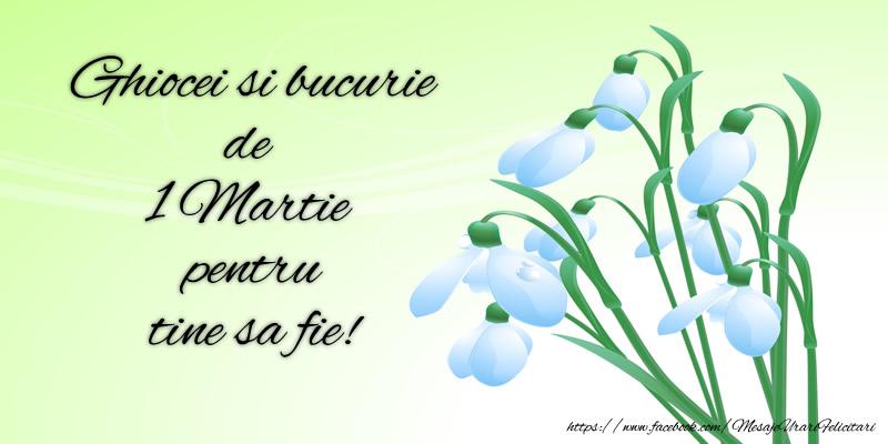Felicitari de 1 Martie - Ghiocei si bucurie de 1 Martie pentru tine sa fie! - mesajeurarifelicitari.com
