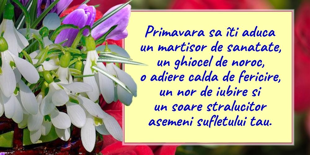 Felicitari de 1 Martie - Primavara sa îti aduca un martisor