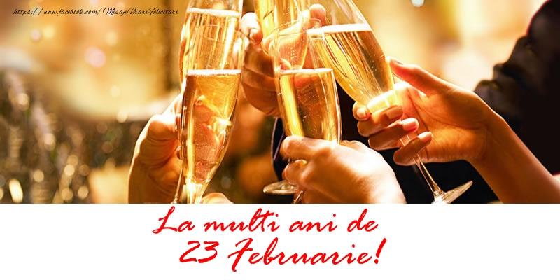 Felicitari de 23 Februarie - La multi ani de 23 Februarie!