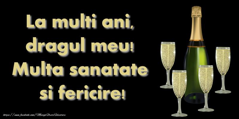 Felicitari de 23 Februarie - La multi ani dragul meu! Multa sanatate si fericire!