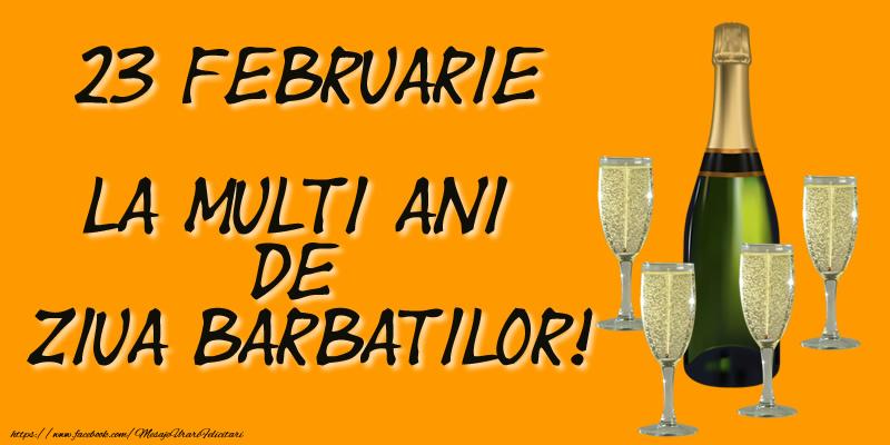 23 Februarie La multi ani de ziua barbatilor!