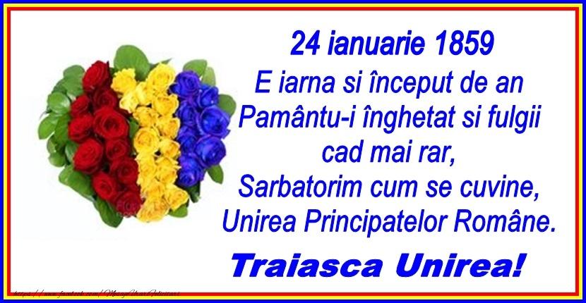 24 Ianuarie Traiasca Unirea! 24 ianuarie 1859