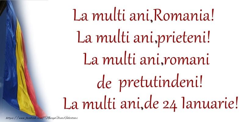 Cele mai apreciate felicitari de 24 Ianuarie - La multi ani, Romania!