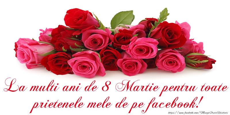 La multi ani de 8 Martie pentru toate prietenele mele de pe facebook!