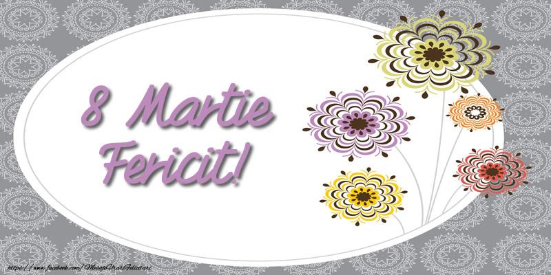 Felicitari de 8 Martie - 8 Martie Fericit! - mesajeurarifelicitari.com