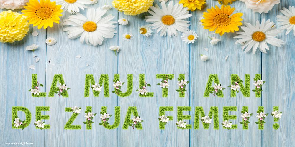 Felicitari de 8 Martie cu flori - La multi ani de ziua femeii!