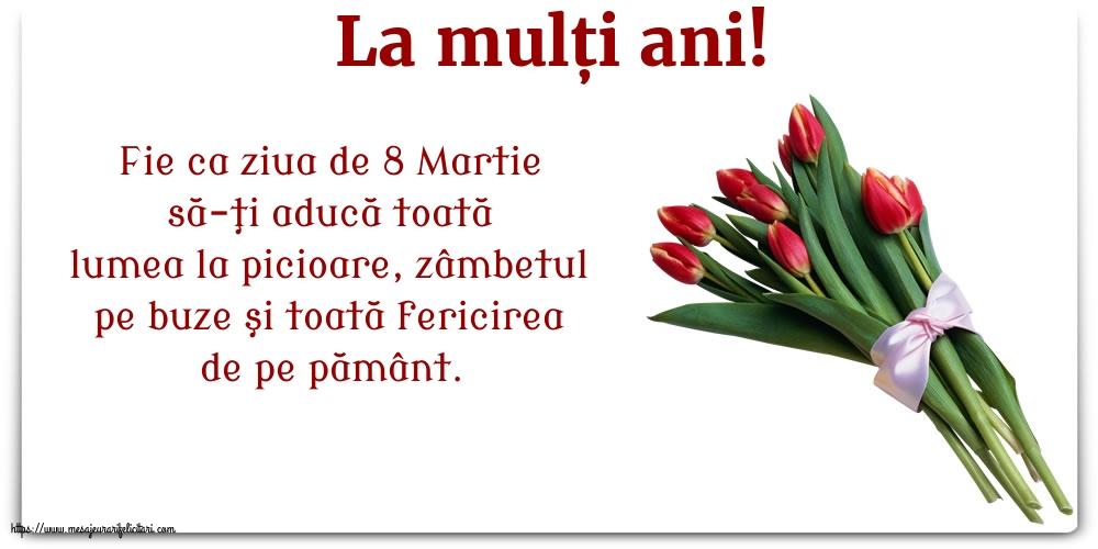 Felicitari de 8 Martie cu flori - La mulți ani!