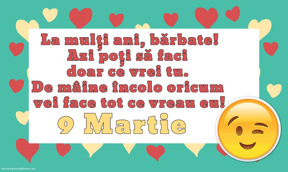 9 Martie 9 Martie - La mulți ani, bărbate!