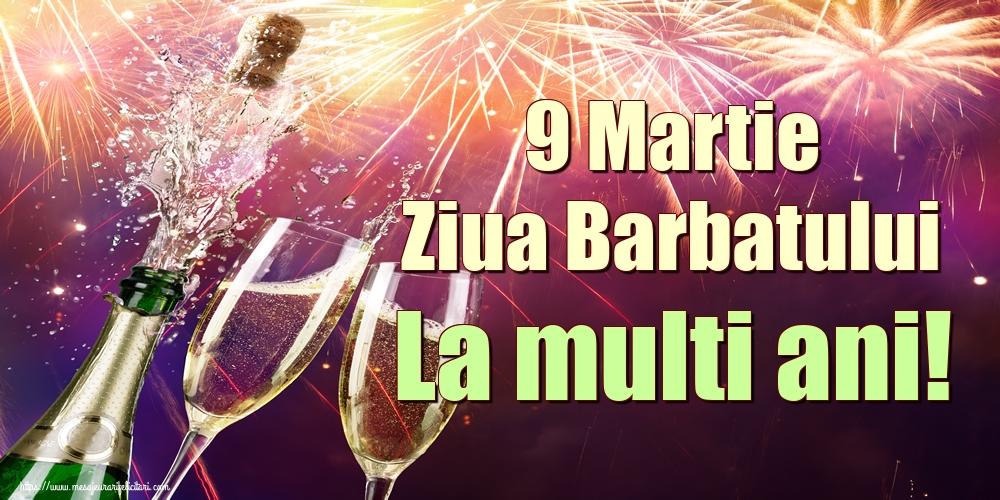 Cele mai apreciate felicitari de 9 Martie - 9 Martie Ziua Barbatului La multi ani!