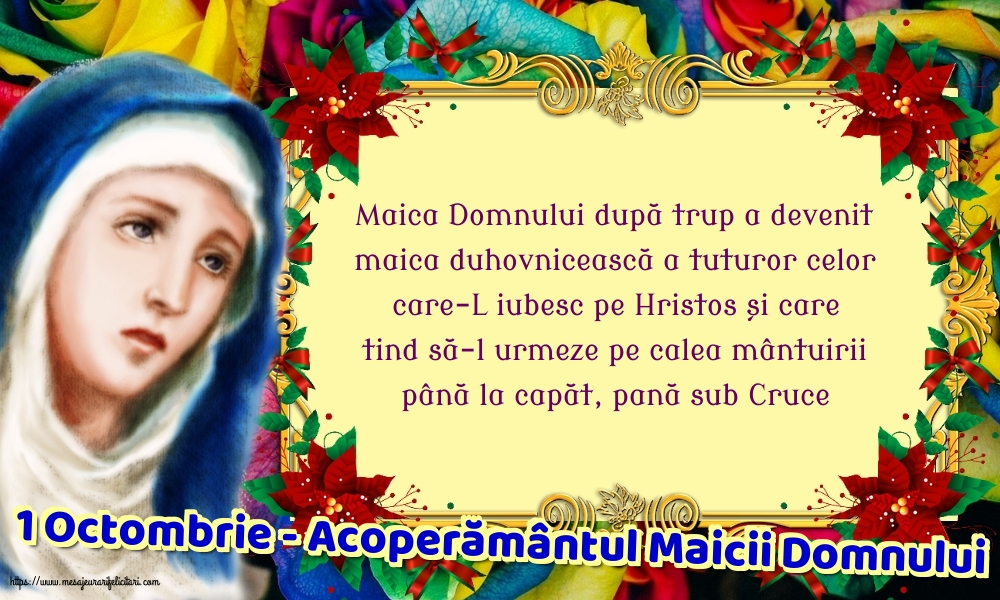Felicitari de Acoperământul Maicii Domnului - 1 Octombrie - Acoperământul Maicii Domnului - mesajeurarifelicitari.com