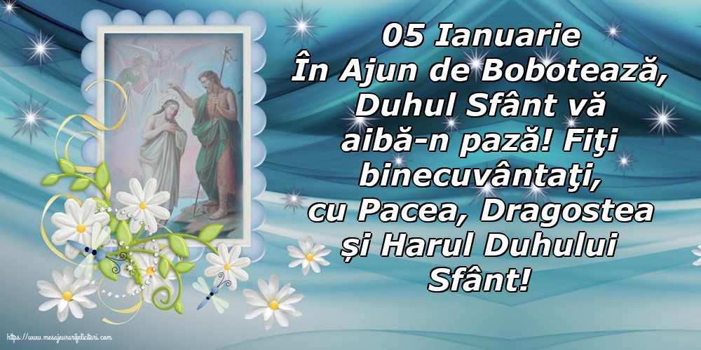 Felicitari de Ajunul Bobotezei - 05 Ianuarie