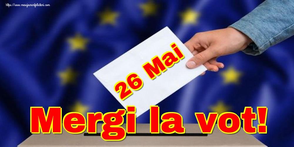 Imagini Alegeri - 26 Mai Mergi la vot!