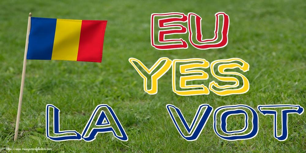 Imagini Alegeri - EU YES LA VOT