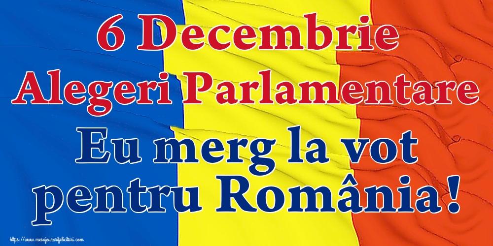 Imagini Alegeri - 6 Decembrie Alegeri Parlamentare Eu merg la vot pentru România!