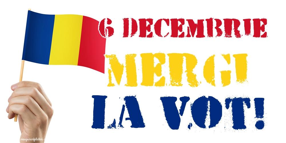 Imagini Alegeri - 6 Decembrie Mergi la vot! - mesajeurarifelicitari.com