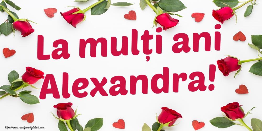 Felicitari de Sfantul Alexandru - La mulți ani Alexandra!