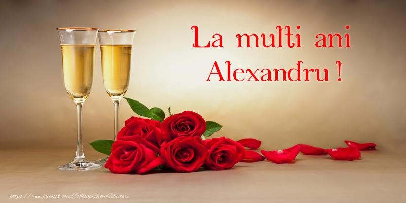 La multi ani Alexandru!