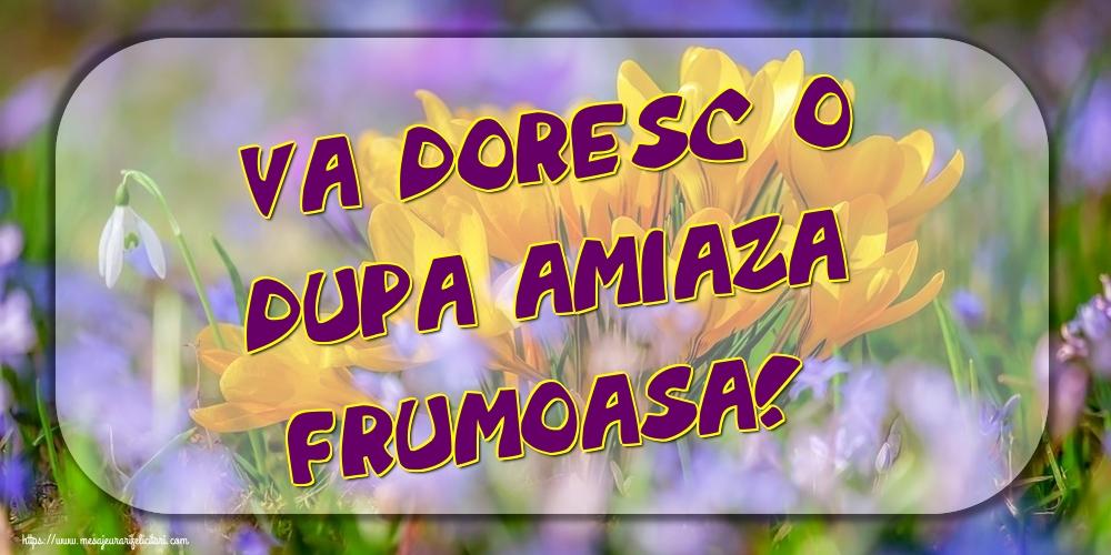 Felicitari de Amiaza - va doresc o dupa amiaza frumoasa!