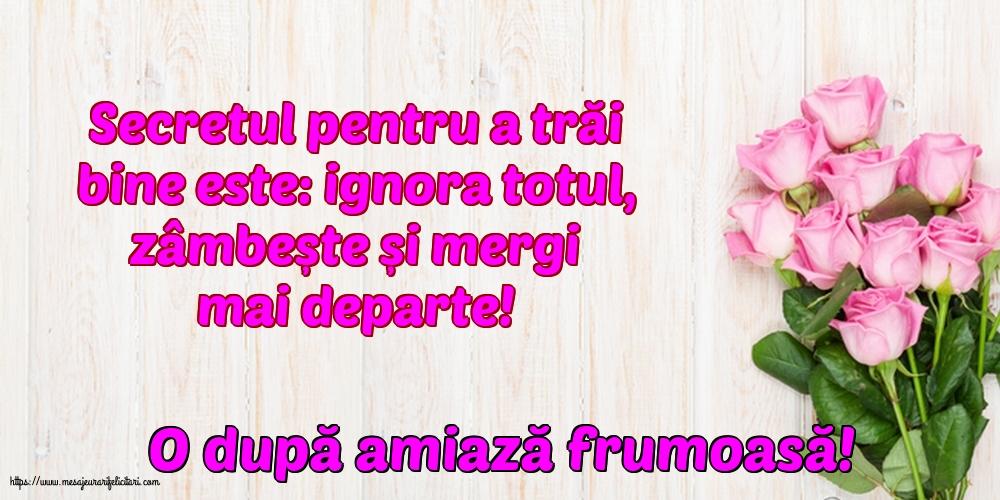 Felicitari de Amiaza - O după amiază frumoasă! - mesajeurarifelicitari.com