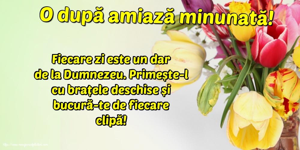 Felicitari de Amiaza - O după amiază minunată!