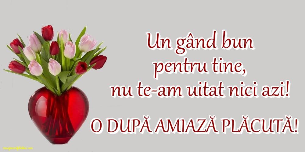 Felicitari de Amiaza - O după amiază plăcută!