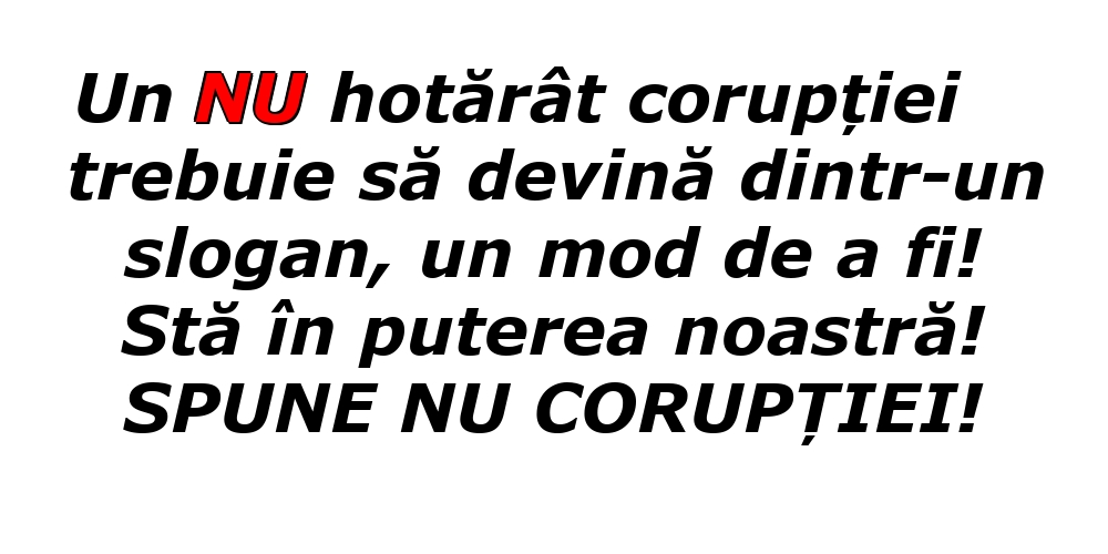 Imagini de Ziua Internațională Anticorupție cu mesaje - SPUNE NU CORUPȚIEI!