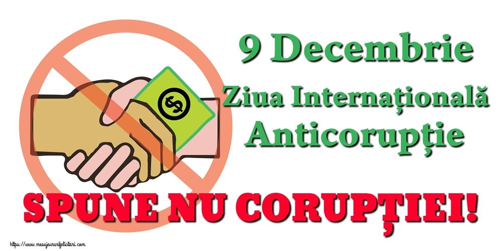 Imagini de Ziua Internațională Anticorupție - 9 Decembrie Ziua Internațională Anticorupție SPUNE NU CORUPȚIEI!