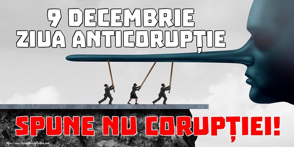 Imagini de Ziua Internațională Anticorupție - 9 Decembrie Ziua Anticorupție SPUNE NU CORUPȚIEI!