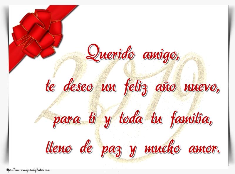 Felicitari de Anul Nou in Spaniola - Querido amigo, te deseo un feliz año nuevo, para ti y toda tu familia, lleno de paz y mucho amor.
