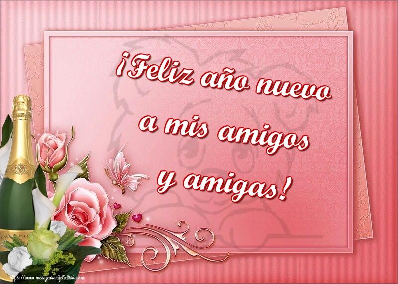 Felicitari de Anul Nou in Spaniola - ¡Feliz año nuevo a mis amigos y amigas!