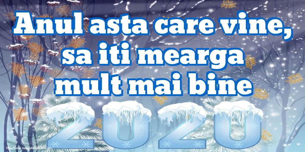 Cele mai apreciate felicitari de Anul Nou - Anul asta care vine, sa iti mearga mult mai bine