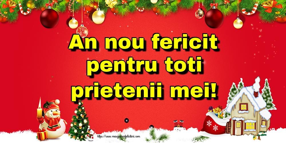 Cele mai apreciate felicitari de Anul Nou - An nou fericit pentru toti prietenii mei!