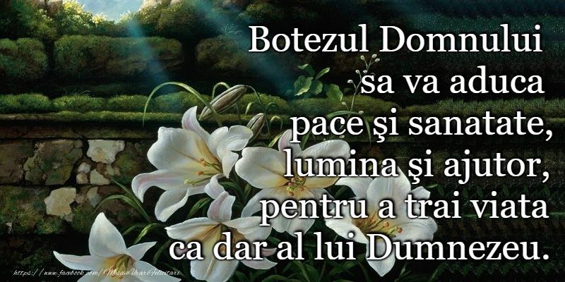 Felicitari de Boboteaza - Botezul Domnului sa va aduca pace si sanatate!