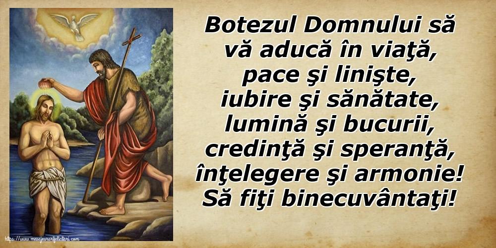 Cele mai apreciate felicitari de Boboteaza - Să fiţi binecuvântaţi!