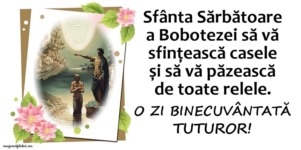 Felicitari de Boboteaza - O zi binecuvântată tuturor!