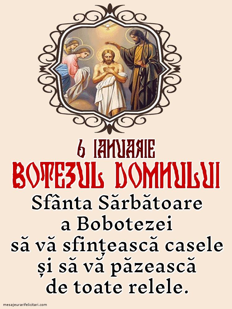 Felicitari de Boboteaza - 6 ianuarie: Botezul Domnului