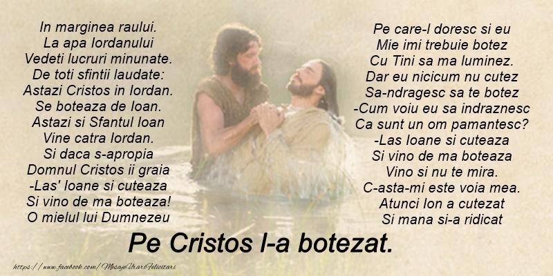 Boboteaza Poezie de Botezul Domnului: Botezul Domnului sa va aduca pace si sanatate!