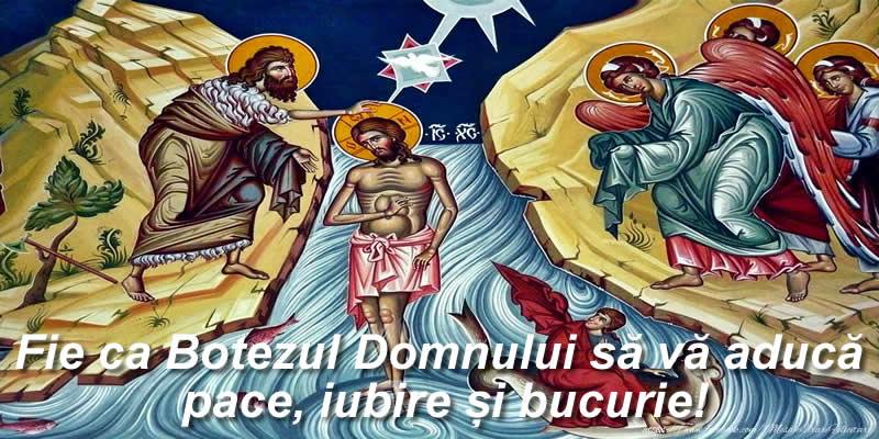 Fie ca Botezul Domnului să vă aducă pace, iubire și bucurie!