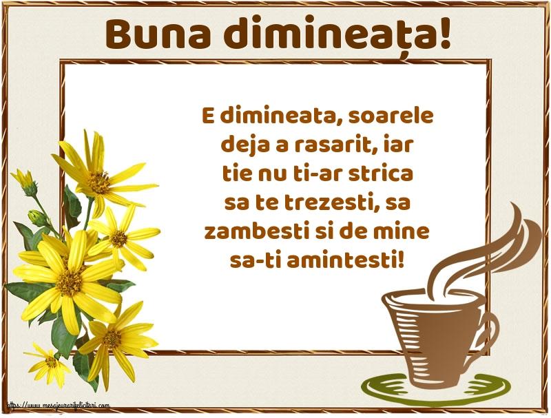 Felicitari de buna dimineata - Buna dimineața!