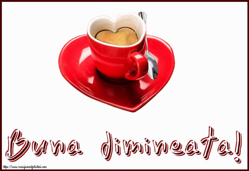 Felicitari de buna dimineata - Buna dimineata!