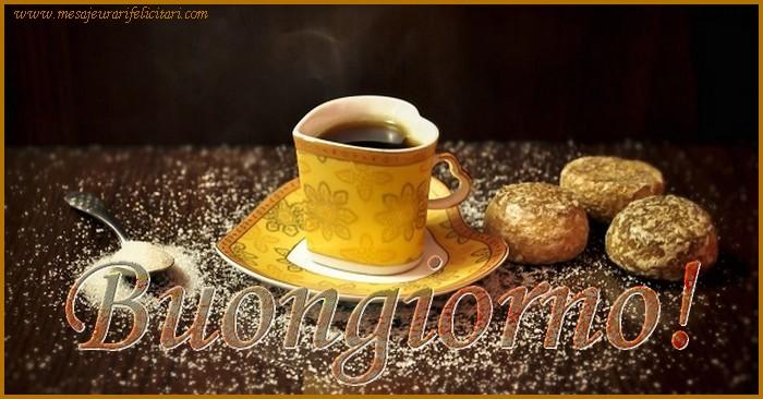 Felicitari de buna dimineata in Italiana - Buongiorno