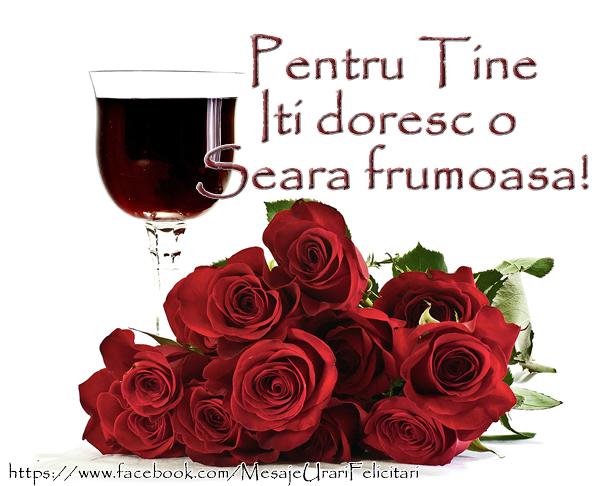 Felicitari de buna seara - Pentu tine iti doresc o seara frumoasa!